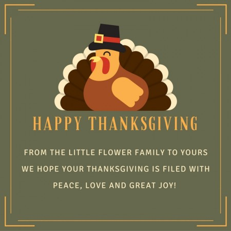 Happy Thanksgiving! @ All Little Flower Administrative Offices